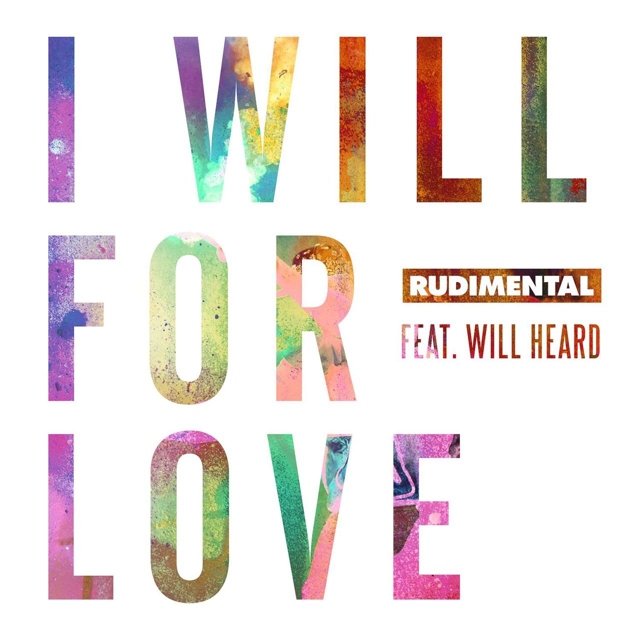I Will For Love (feat. Will Heard)