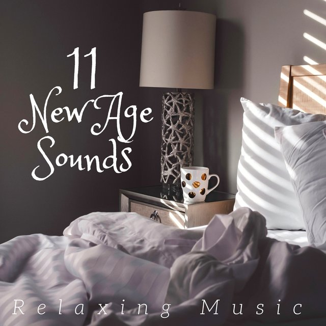 The Best 11 New Age Sounds - Relaxing Music, Sleep Music, Meditation Music and Nature Sounds
