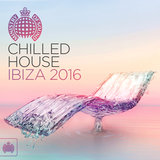 Chilled House Ibiza 2016 (Continuous Mix 2)