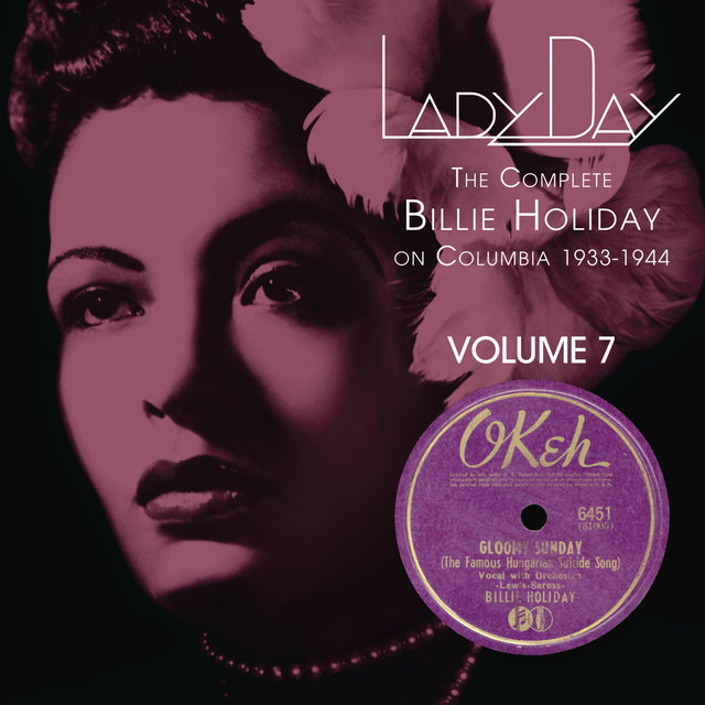 Lady Day: The Complete Billie Holiday On Columbia - Vol. 7