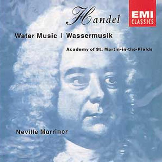 Handel: Water Music, Suites Nos 1-3Handel: Water Music
