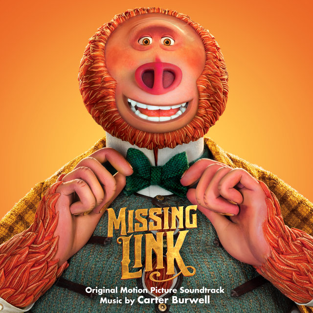 Missing Link (Original Motion Picture Soundtrack)