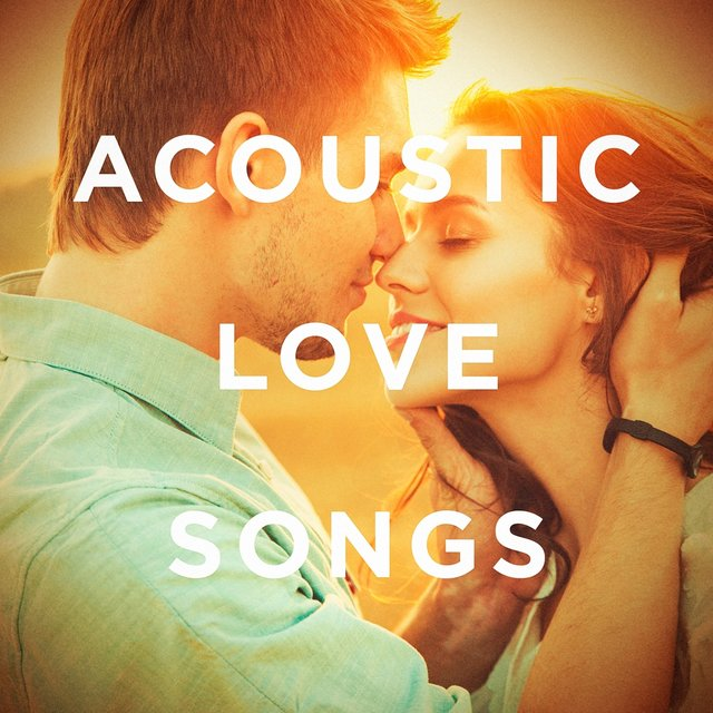 Acoustic songs girls love