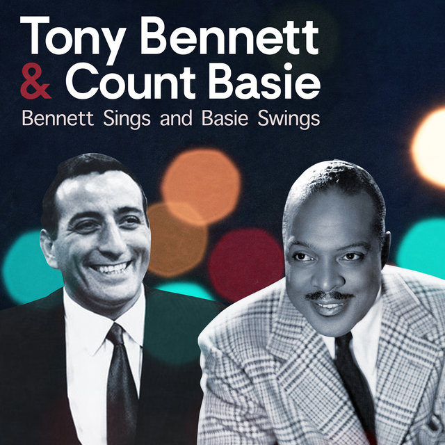 Bennett Sings and Basie Swings