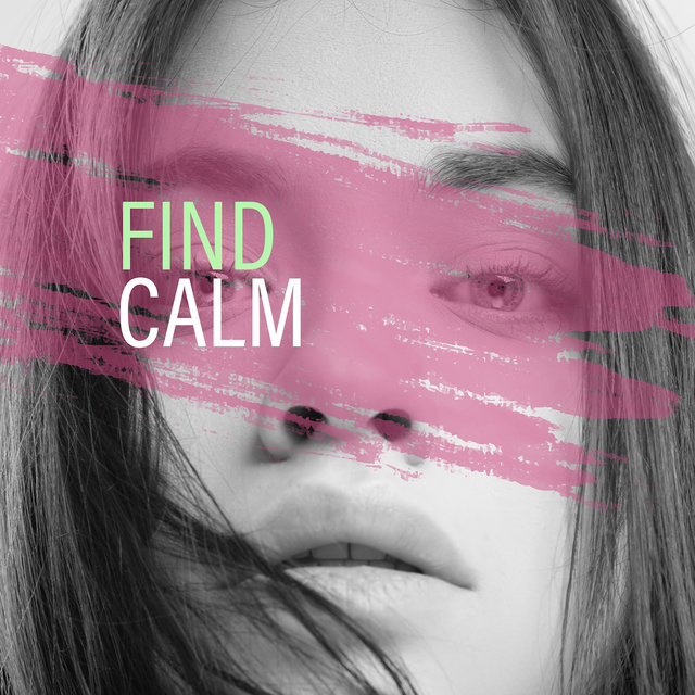 Find Calm: 15 Relaxing Sounds for Yoga, Inner Balance, Deep Meditation, Relaxation, Sleep, Yoga Meditation, Reduce Stress, Healing Music