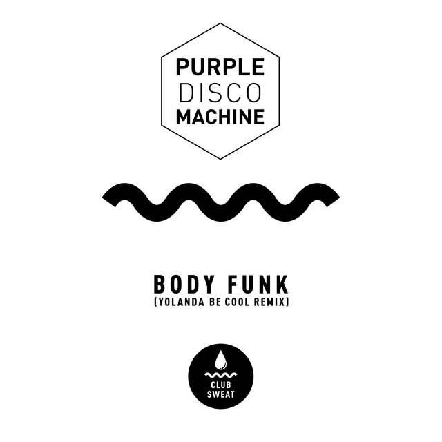 Body Funk (Yolanda Be Cool Remix)