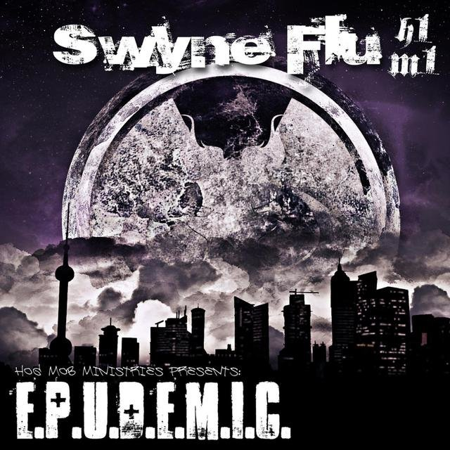 Swyne Flu: Epudemic