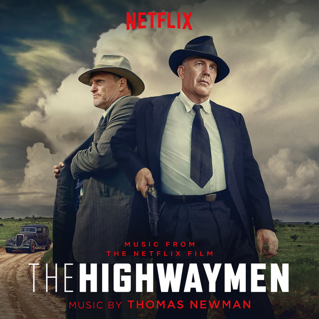 The Highwaymen (Music From the Netflix Film)