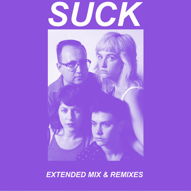Suck (Extended Mix & Remixes)