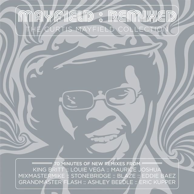 Mayfield: Remixed - The Curtis Mayfield Collection (Real/Rhapsody Version)