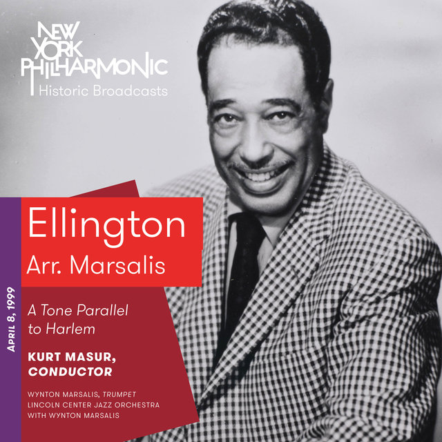 Ellington: A Tone Parallel to Harlem (Recorded 1999)