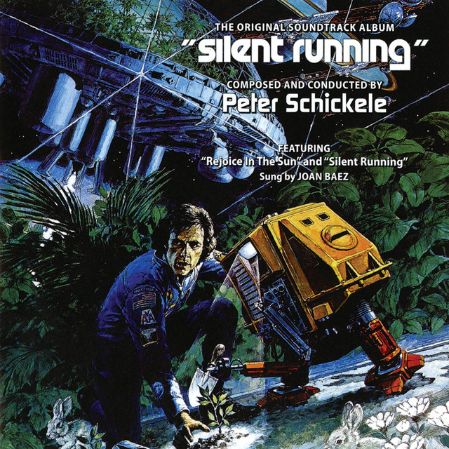 Silent Running (Original Motion Picture Soundtrack)
