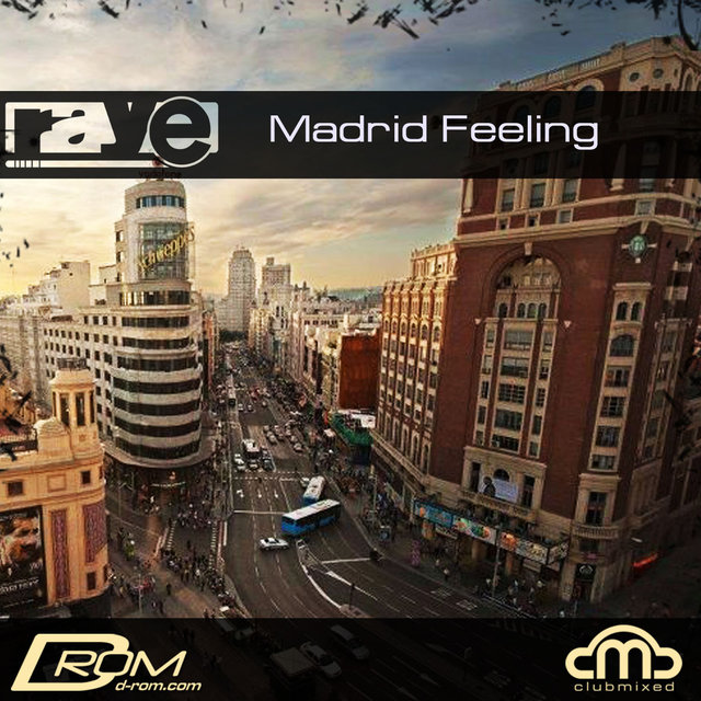Madrid Feeling