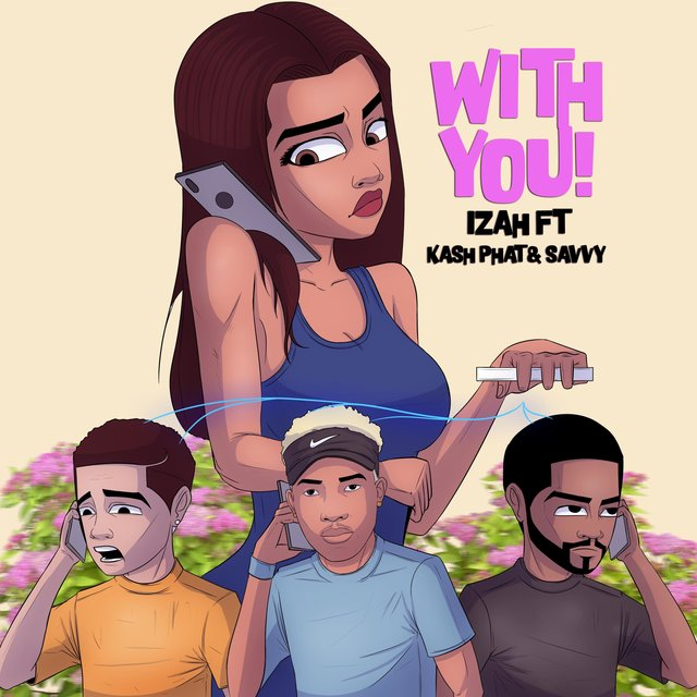 With You (feat. Kash Phat & Savvy)