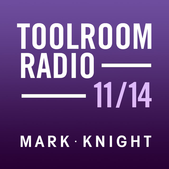 Toolroom Knights Radio - November 2014