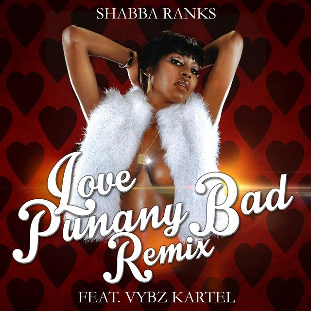 Love Punany Bad Remix