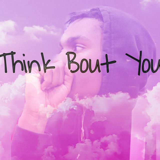 Think Bout You