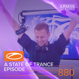 Why I Came Here (ASOT 880)
