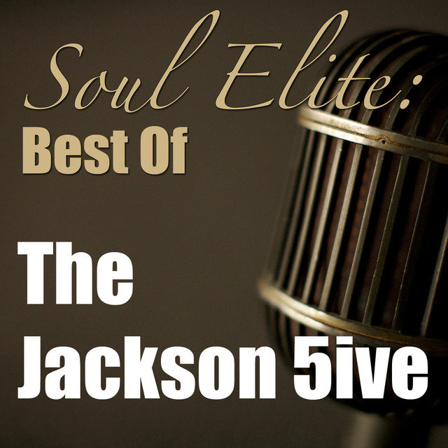 Soul Elite: Best Of The Jackson 5ive