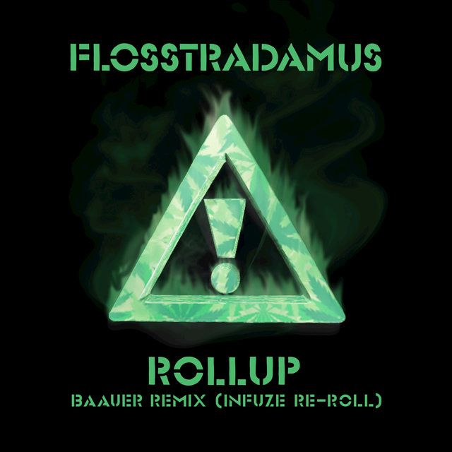 Roll Up (Baauer Remix/Infuze ReRoll)