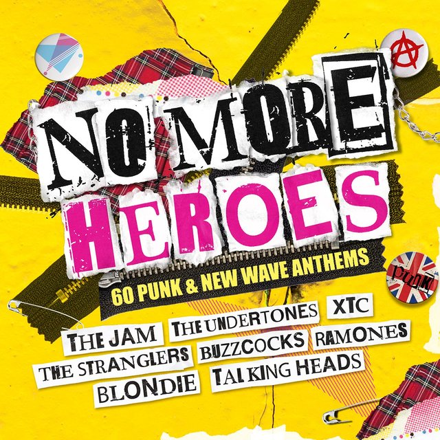 No More Heroes: 60 Punk and New Wave Anthems