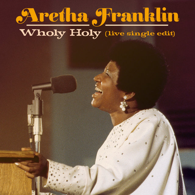 Wholy Holy (Live at New Temple Missionary Baptist Church, Los Angeles, January 13, 1972) [Single Edit]