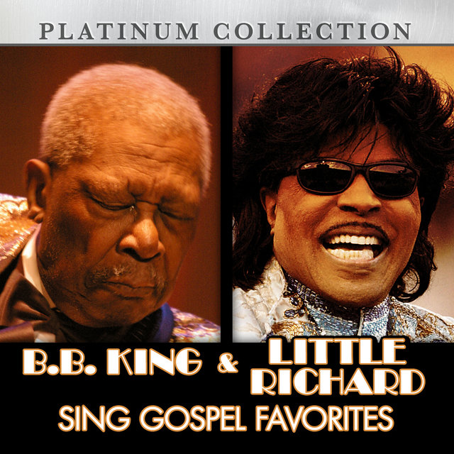 B.B. King and Little Richard Sing Gospel Favorites