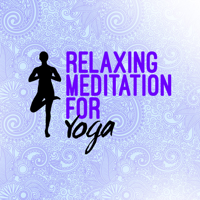 Relaxing Meditation for Yoga