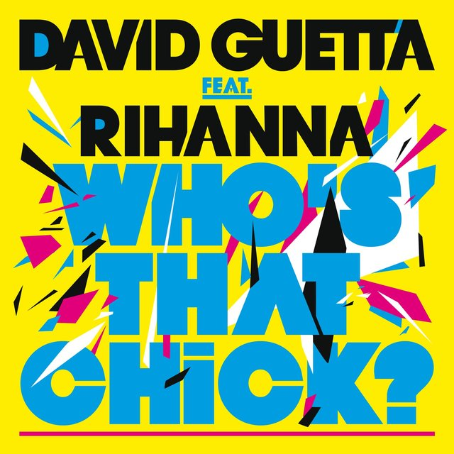 Who's That Chick ? (feat. Rihanna)