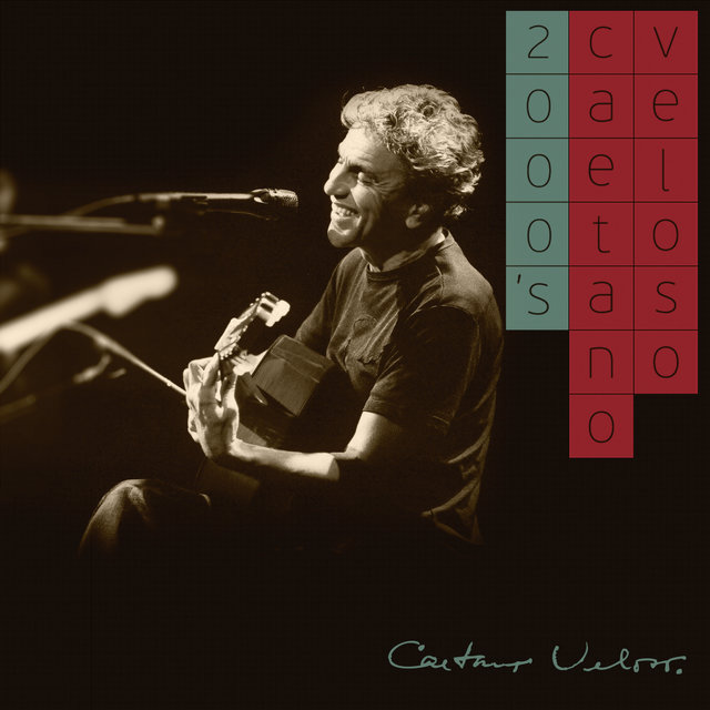 Caetano Veloso 2000's (International Version)