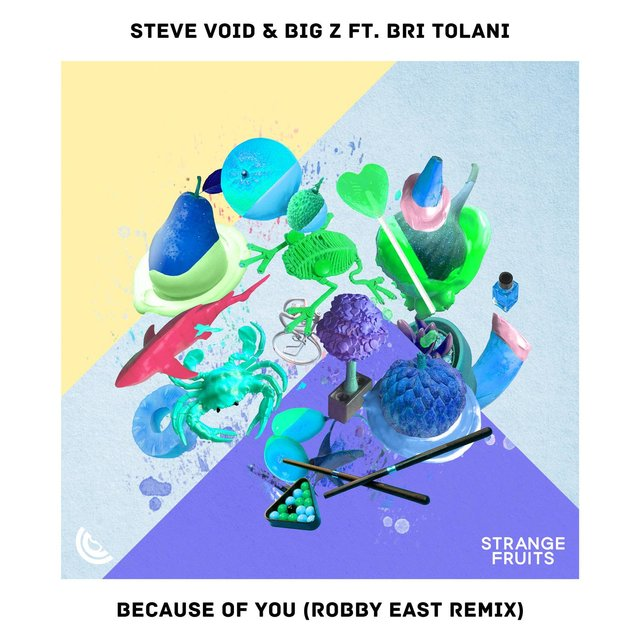 Because Of You (feat. Bri Tolani) [Robby East Remix]