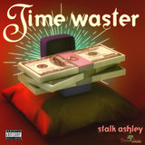 Time Waster - Single