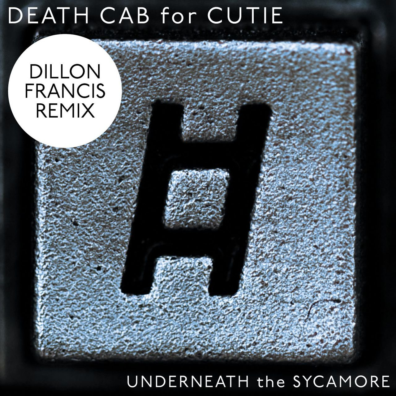 Underneath The Sycamore (Dillon Francis Remix)