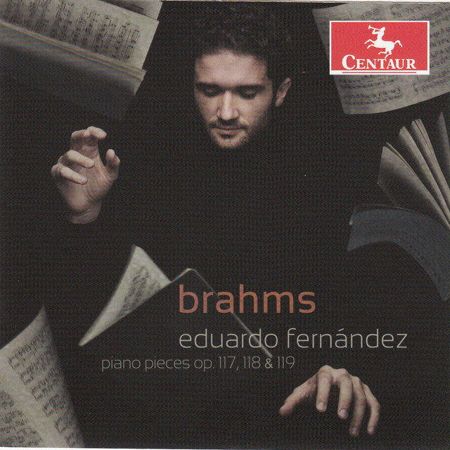 Brahms: Piano Pieces, Opp. 117, 118, 119