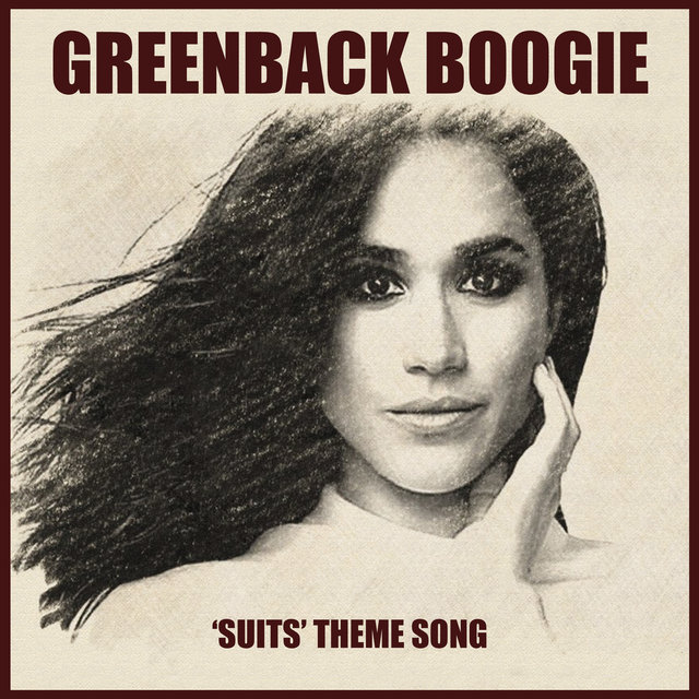 Greenback Boogie (Suits Theme Song)