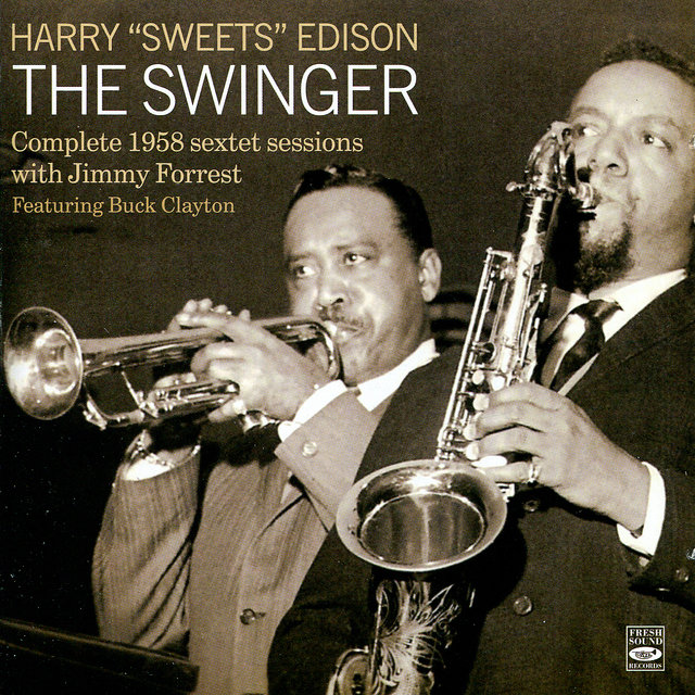 The Swinger (Complete 1958 Sextet Sessions)