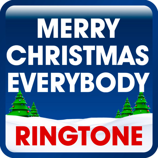 Merry Christmas Everybody (Its Chrismas!) [Cover] Ringtone