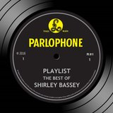 Playlist: The Best Of Shirley Bassey
