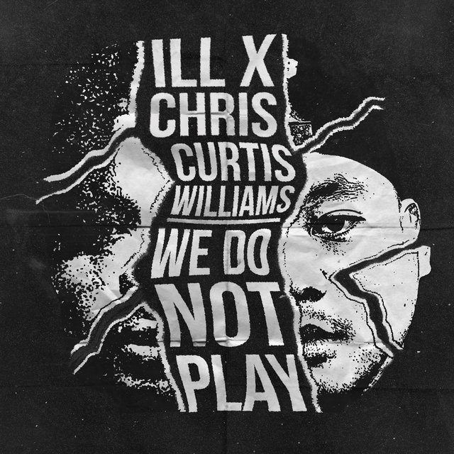 We Do Not Play (feat. Curtis Williams)