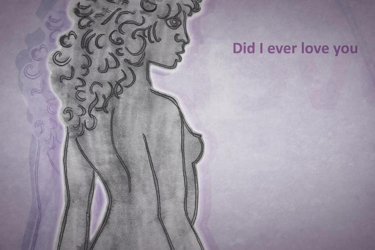 Did I Ever Love You (LYRIC VIDEO)