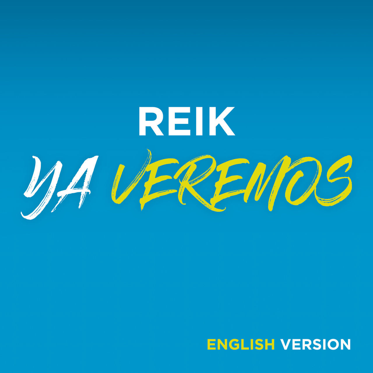 Ya Veremos (English Version)