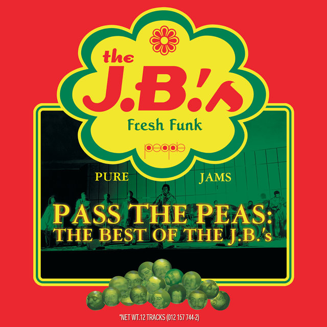 Pass The Peas: The Best Of The J.B.'s (Reissue)