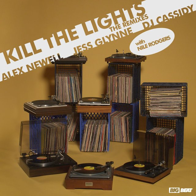 Kill The Lights (with Nile Rodgers) [Remixes]