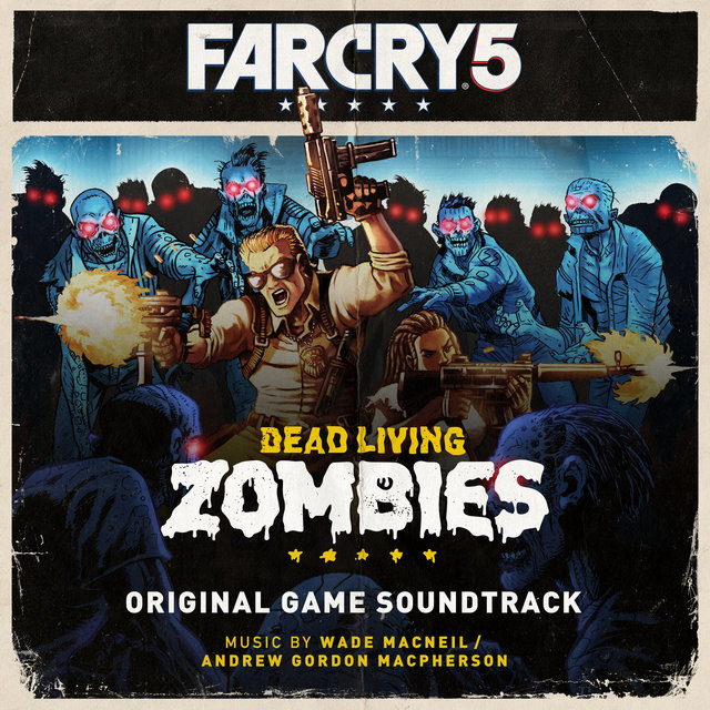 Far Cry 5: Dead Living Zombies (Original Game Soundtrack)