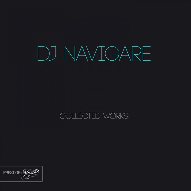 DJ Navigare Collected Works
