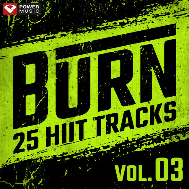 Burn - 25 Hiit Tracks Vol. 3 (20 Sec Work and 10 Sec Rest Cycles with Vocal Cues)