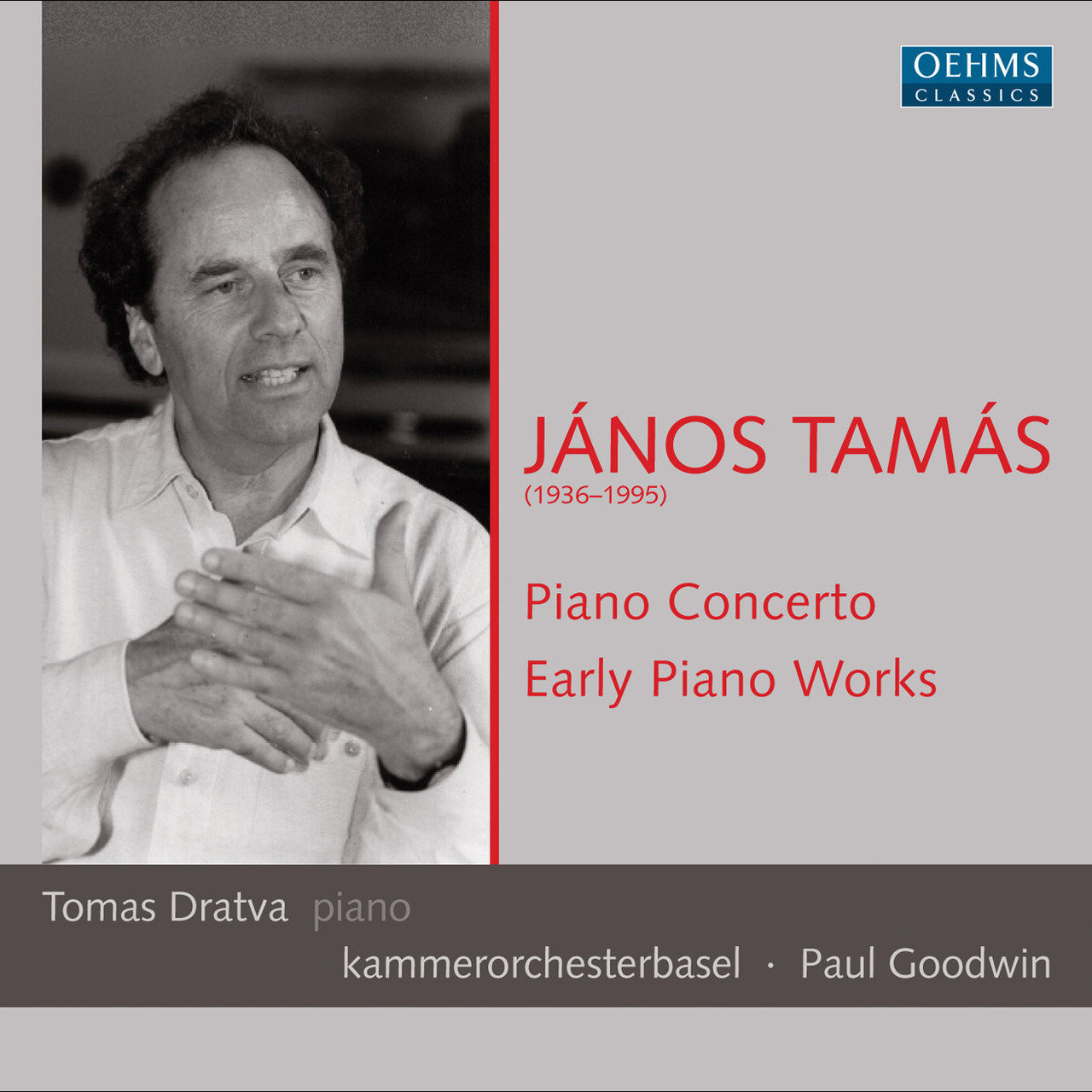 Tamas: Early Piano Works