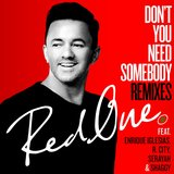 Don't You Need Somebody (feat. Enrique Iglesias, R. City, Serayah & Shaggy) [Josh Bernstein - Rannix Remix]