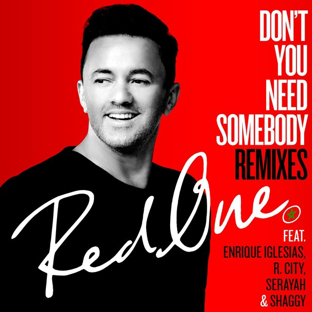 Don't You Need Somebody (feat. Enrique Iglesias, R. City, Serayah & Shaggy) [Remixes]