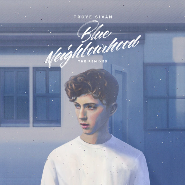 Blue Neighbourhood (The Remixes)